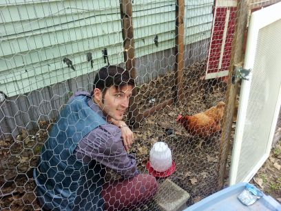 We Got Chickens! Dave Hanging in the Coop